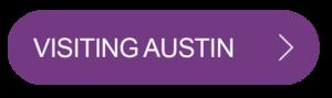 Visiting Austin